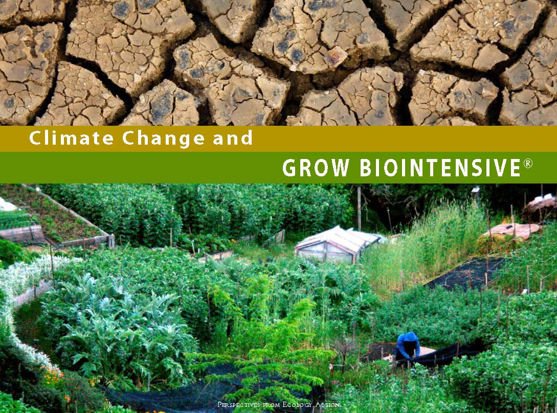 Climate Change and GROW BIOINTENSIVE